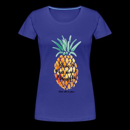 #BWDP Pineapple - Women's Premium T-Shirt