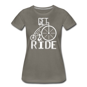get out and ride - Women's Premium T-Shirt