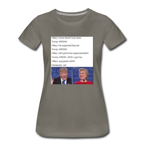 President Donald trump getting played by Hillary - Women's Premium T-Shirt