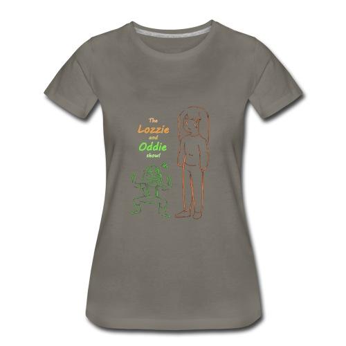 lozzie and oddie show!!!! - Women's Premium T-Shirt
