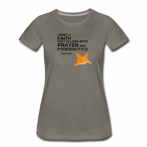 Prayer and Pterodactyls Orange - Women's Premium T-Shirt