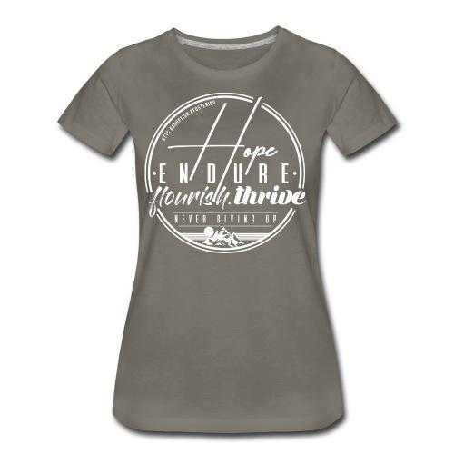 Hope Endure - Women's Premium T-Shirt