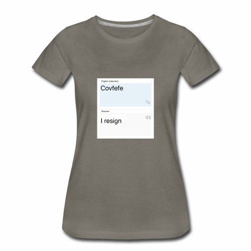 Covfefe translated to russian - Women's Premium T-Shirt