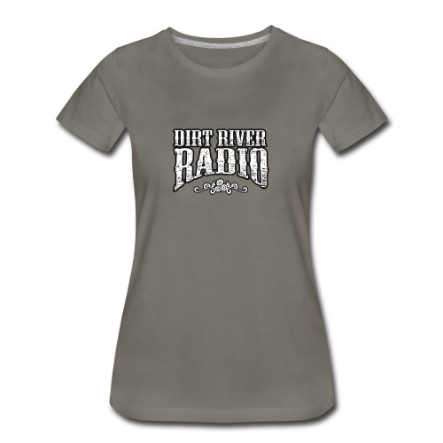 Dirt River Radio LOGO - Women's Premium T-Shirt