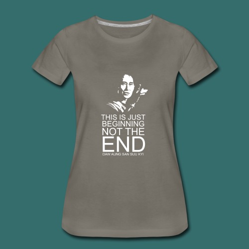 This is just beginning, not the end. - Women's Premium T-Shirt