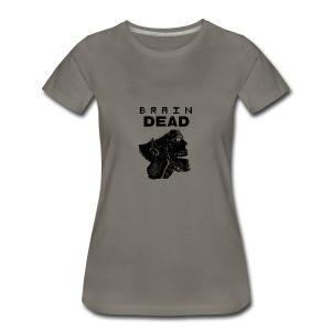 braindead - T-shirt premium pour femmes