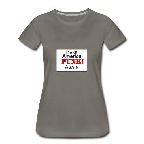 Make America PUNK! Again (Version 1) - Women's Premium T-Shirt