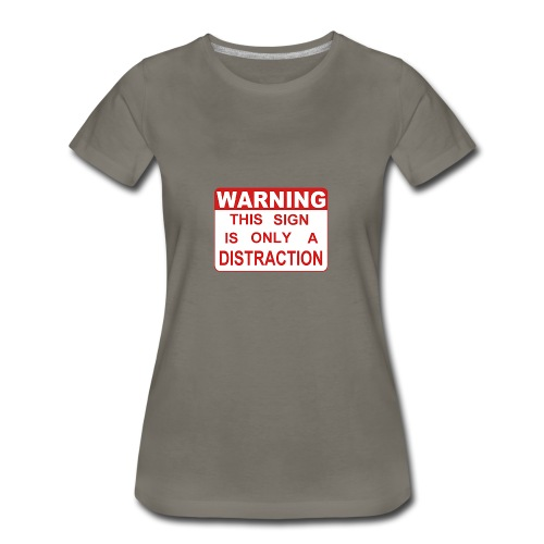 Distraction - Women's Premium T-Shirt