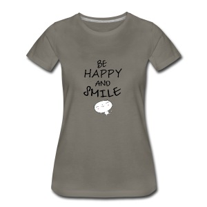 be happy and smile unique coffee mug - Women's Premium T-Shirt