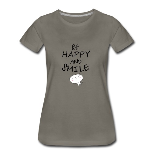 be happy and smile unique coffee mug - Women's Premium T-Shirt