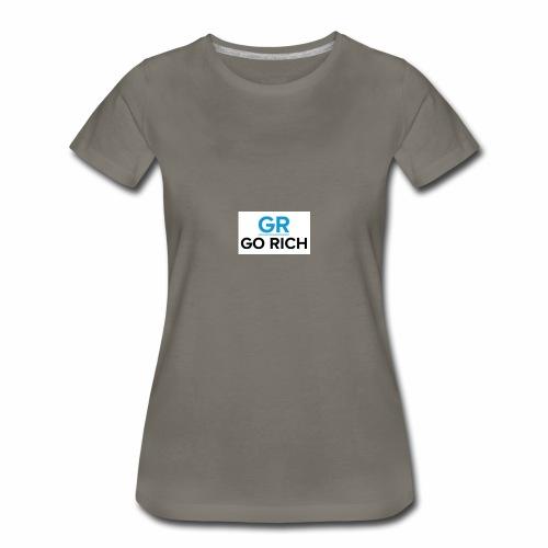 Go rich - Women's Premium T-Shirt