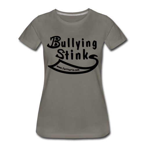Bullying Stinks! - Women's Premium T-Shirt