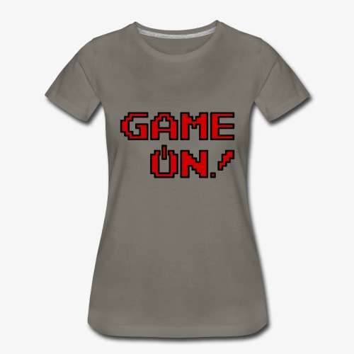 Game On.png - Women's Premium T-Shirt