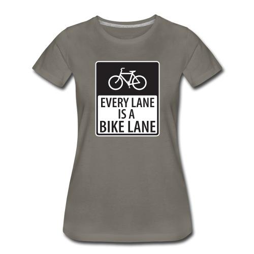 Every Lane is a Bike Lane - Women's Premium T-Shirt