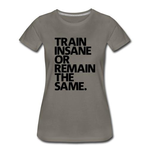 traininsane - Women's Premium T-Shirt