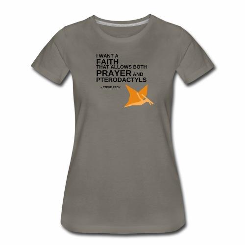 Prayer and Pterodactyls Orange - Women's Premium T-Shirt