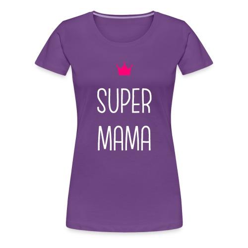 Super Mama - Women's Premium T-Shirt
