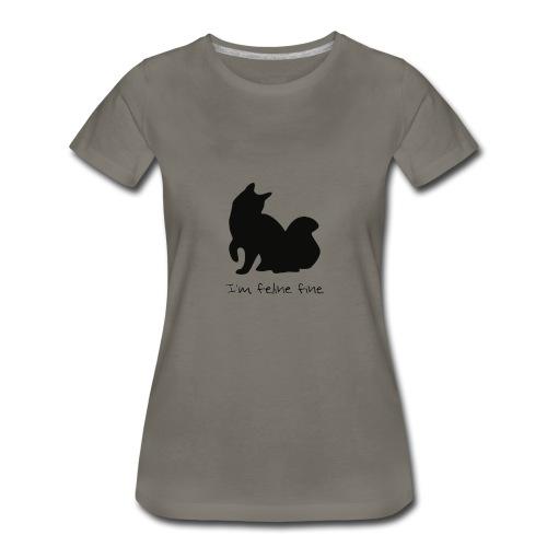 Im feline fine - Women's Premium T-Shirt