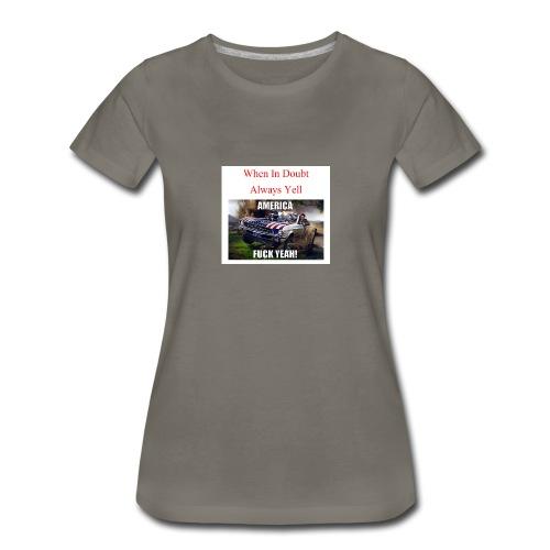 When In Doubt - Women's Premium T-Shirt