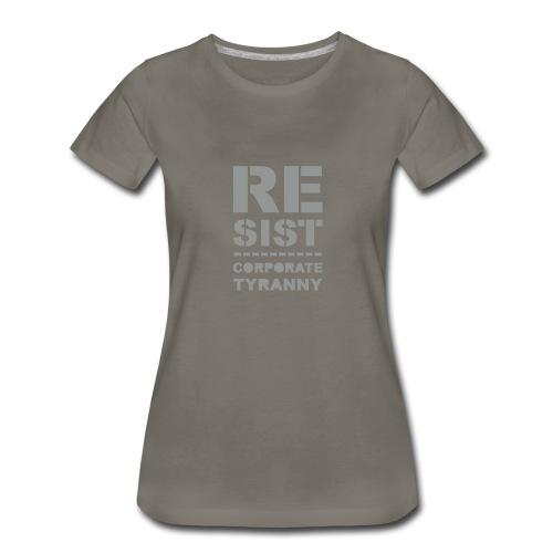Resist CorporateTyranny 2017 - Women's Premium T-Shirt