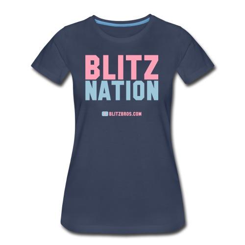 BLITZ NATION ... Ladies - Women's Premium T-Shirt
