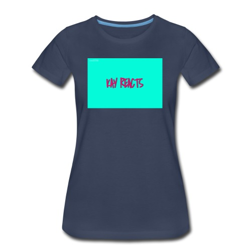 KAY REACTS - Women's Premium T-Shirt