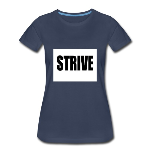 strive - Women's Premium T-Shirt