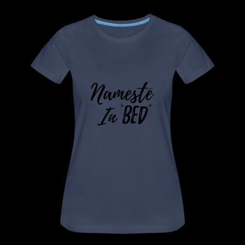 Nameste - Women's Premium T-Shirt