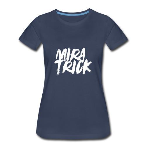 Mira Trick Logo - Women's Premium T-Shirt