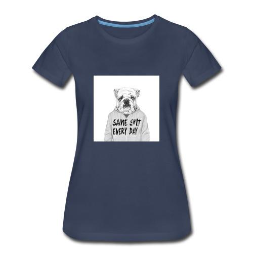 Same Shit EveryDay - Women's Premium T-Shirt