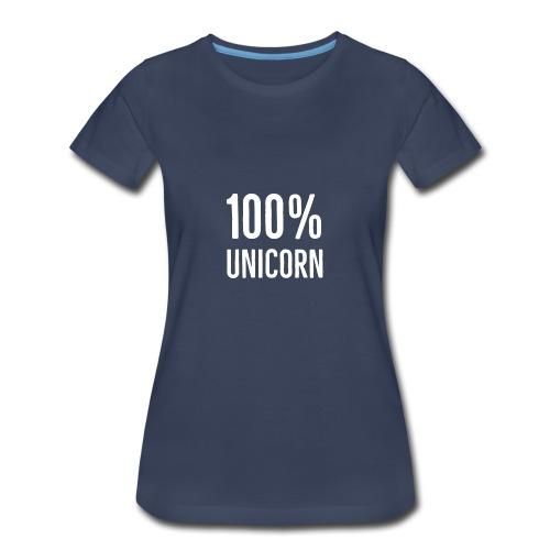 100% unicorn - Women's Premium T-Shirt