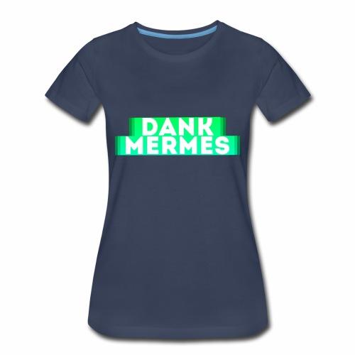 DankMermes - Women's Premium T-Shirt