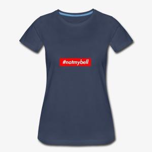 Not My Bell inspiration box logog - Women's Premium T-Shirt
