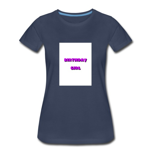 bday girl - Women's Premium T-Shirt