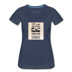 Life is like font b photography - Women's Premium T-Shirt