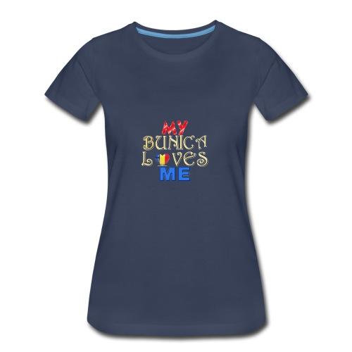 My Bunica Loves Me - Women's Premium T-Shirt