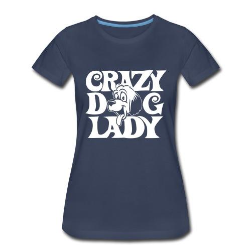 04 crazy dog lady copy - Women's Premium T-Shirt