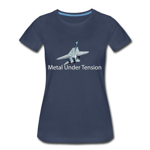 Metal Under Tension - Women's Premium T-Shirt