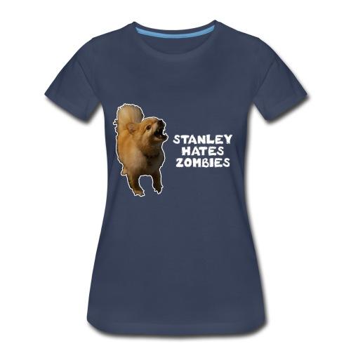 Stanley Hates Zombies - Women's Premium T-Shirt