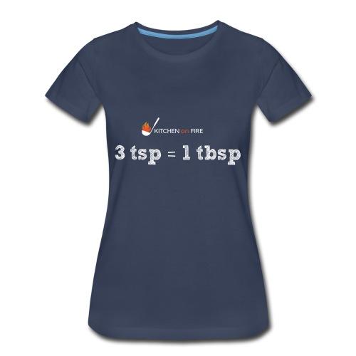3 tsp = 1 tbsp - Women's Premium T-Shirt