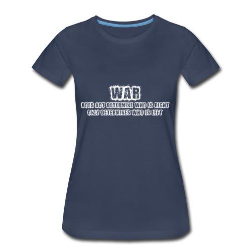 War - Women's Premium T-Shirt