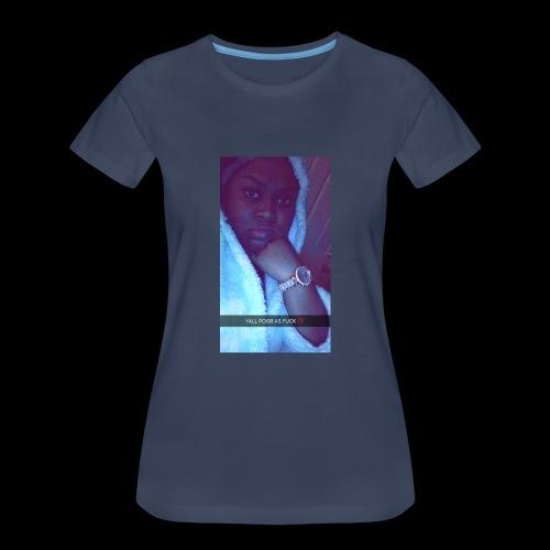 Y'all Too Poor - Women's Premium T-Shirt