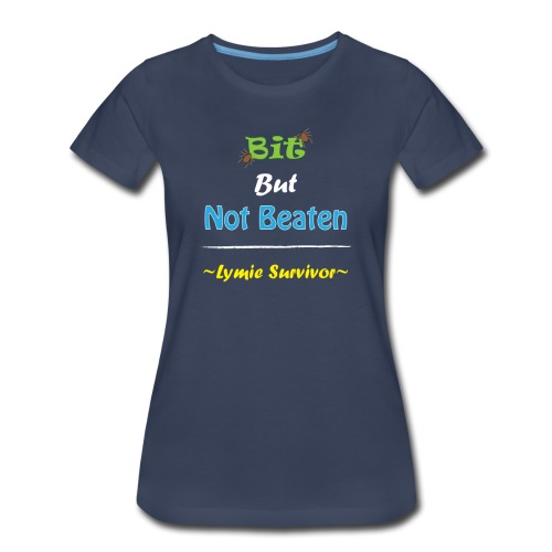 Bit But Not Beaten Lymie - Women's Premium T-Shirt