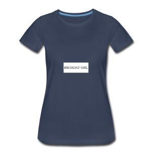 Birthday Girl - Women's Premium T-Shirt