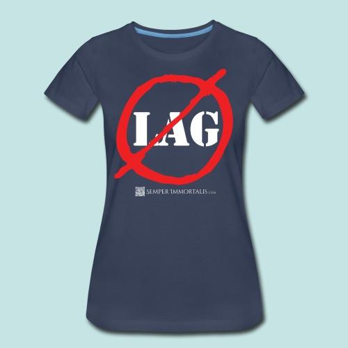 No Lag (white) - Women's Premium T-Shirt