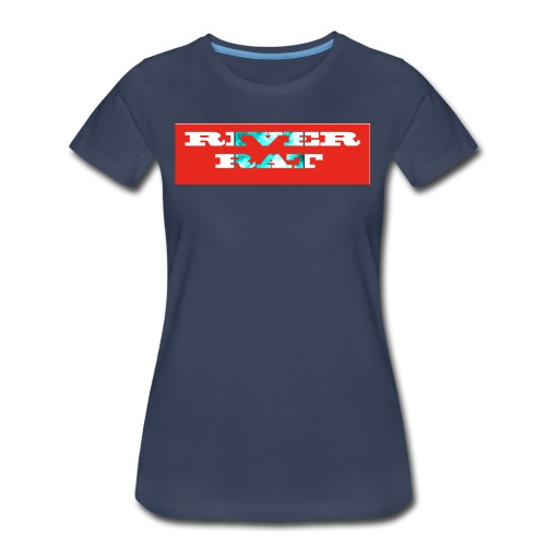River rat - Women's Premium T-Shirt