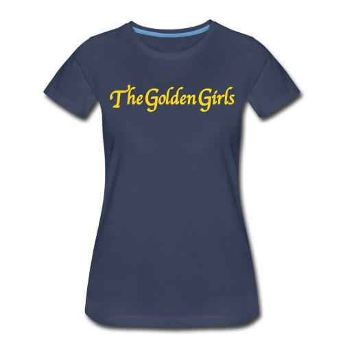 GOLDEN GIRLS - Women's Premium T-Shirt
