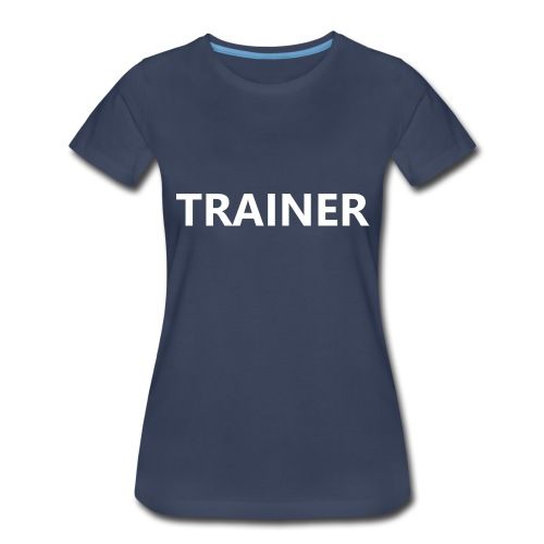 Trainer - Women's Premium T-Shirt