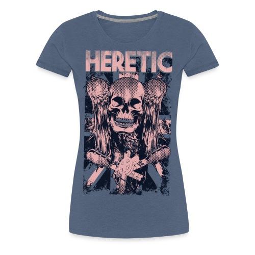Heretic T-shirt - Women's Premium T-Shirt