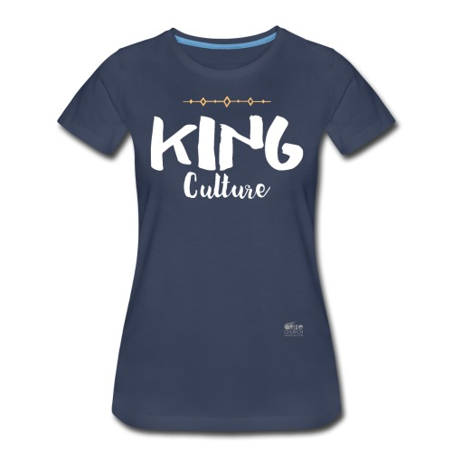 King Culture Script - Women's Premium T-Shirt